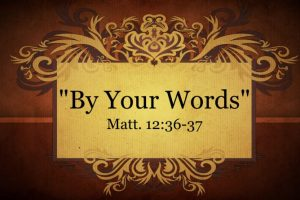 By Your Words