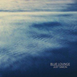 Just Simon - Blue Lounge