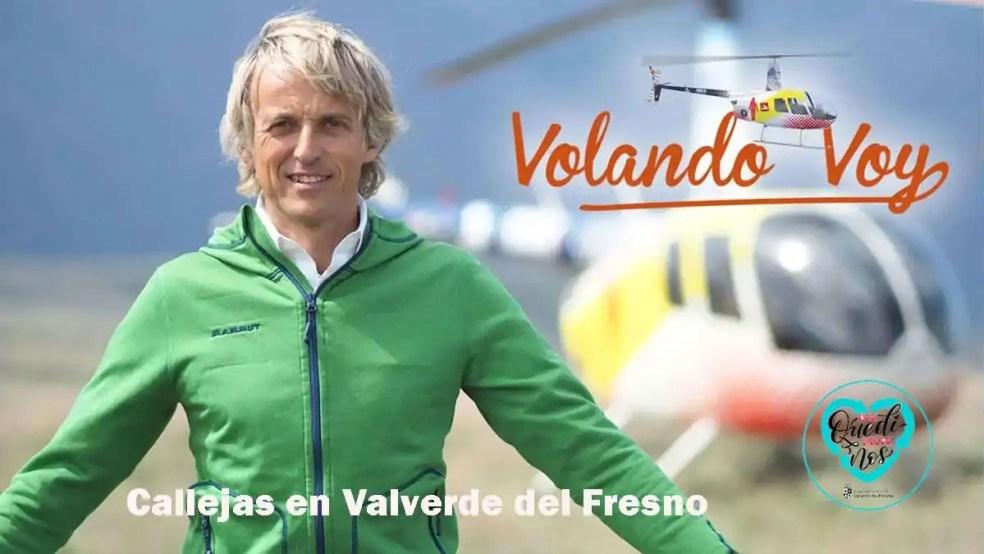 Volando voy Valverde del Fresno (Cáceres)