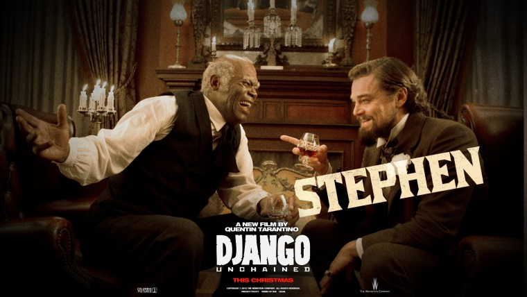Stephen is that one slave that in every slavery drama, is in the white man's pocket. Quite frankly, an asshole (Django Unchained, The Weinstein Company)
