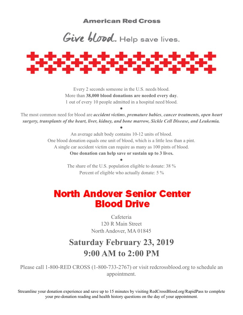 Help Save Lives By Giving Blood Join The NA SeniorCtr For A Drive With RedCrossMA On Saturday February 23 2019 From 9AM To 2PM