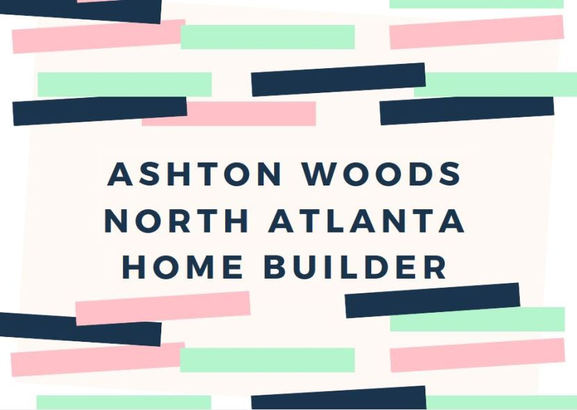 Ashton Woods Homes Builder