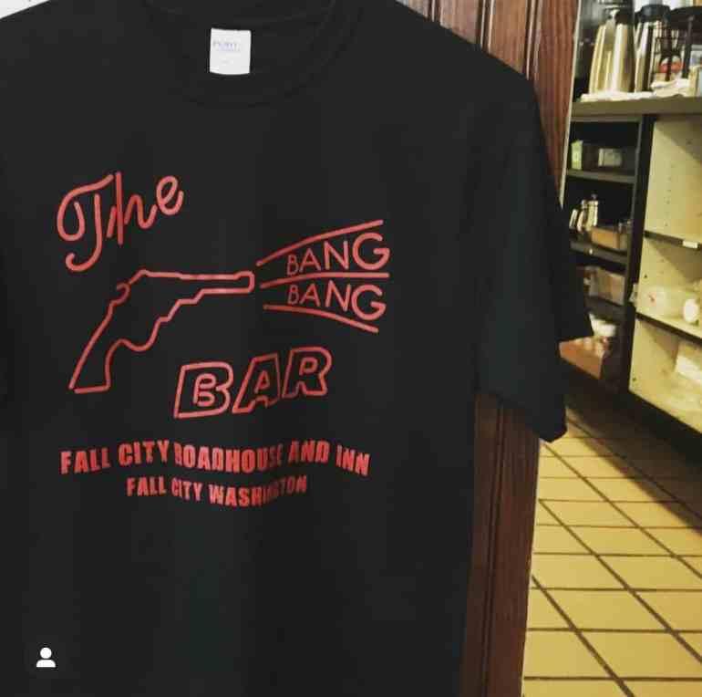 Bang Bang Bar T-shirts for sale at the Fall City Roadhouse