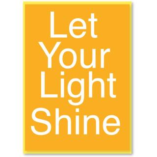 LET YOUR LIGHT SHINE TUESDAYS