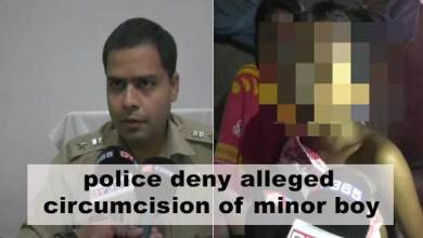 Assam: police deny alleged circumcision of minor boy, Magisterial probe ordered