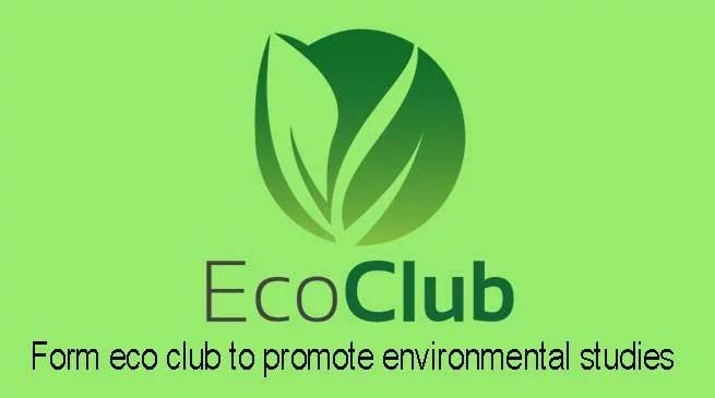 Assam: Form eco club to promote environmental studies- DC Hailakandi
