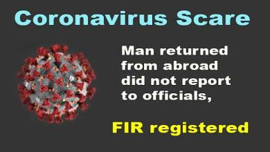 Coronavirus Scare: Man arrived from abroad, did not report to officials, FIR registered
