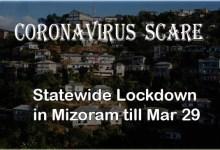 Coronavirus Scare: Mizoram announces statewide Lockdown till Mar 29