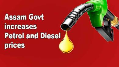 Assam Govt increases Petrol and Dieselprices