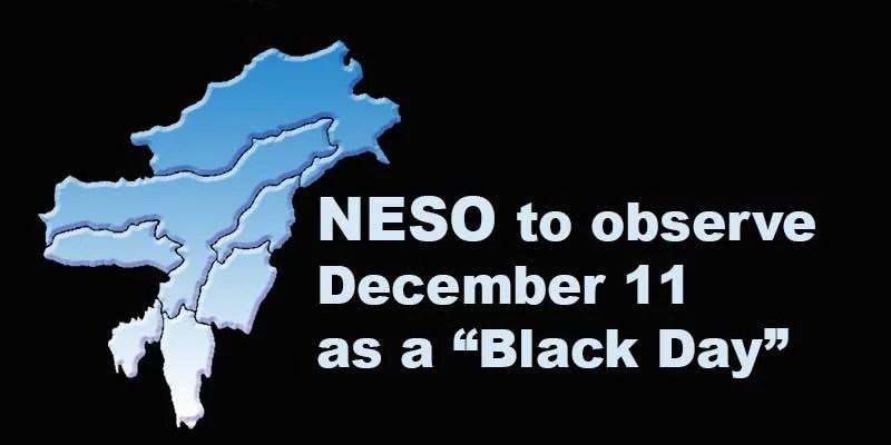 "Assam: NESO to observe December 11 as a ""Black Day"""