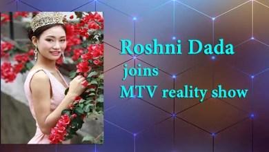 Roshni Dada of Arunachal Pradesh joins MTV Supermodel of the Year 2
