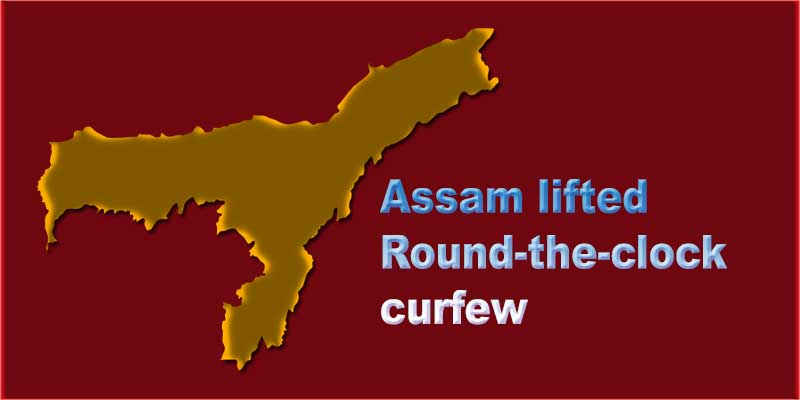 Round-the-clock curfew, total containment zones lifted in Assam