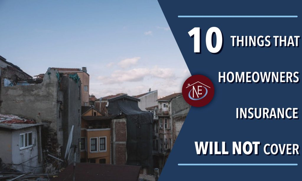 10 things that home insurance wont cover