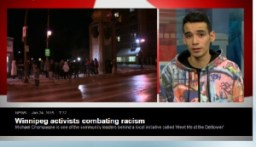 CBC National News: Winnipeg Activists Combating Racism http://www.cbc.ca/player/play/2649775707