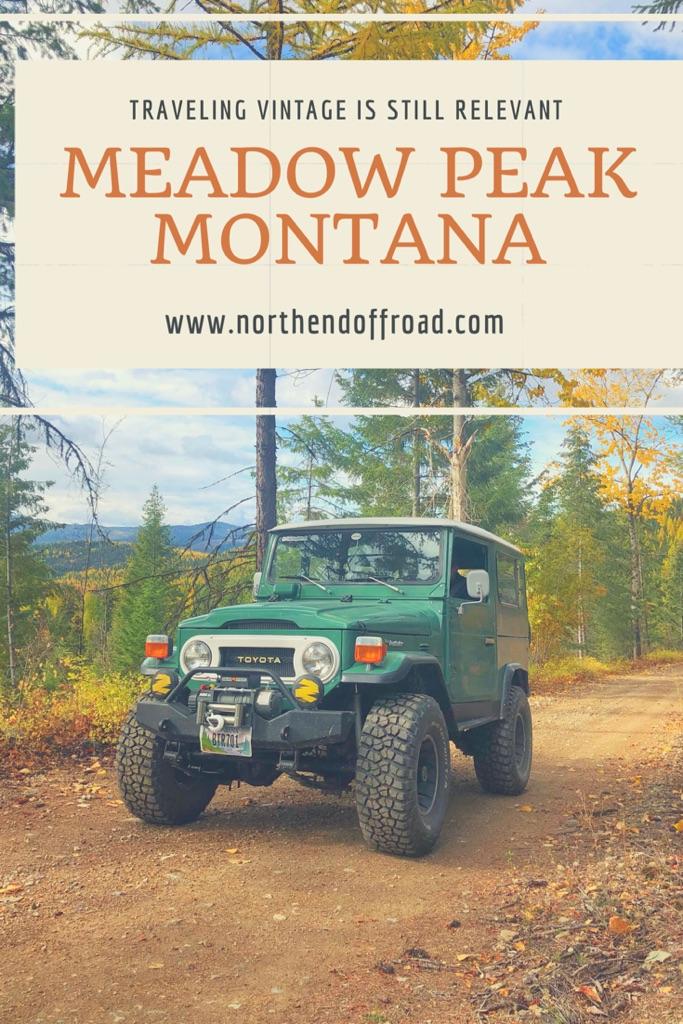 Meadow Peak Montana in a 1977 Toyota Landcruiser