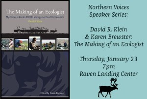 Northern Voices: David Klein & Karen Brewster @ Raven Landing Center | Fairbanks | Alaska | United States