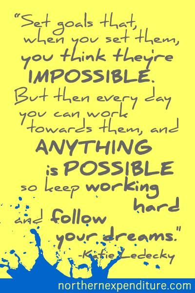 Set Impossible Goals