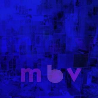 My Bloody Valentine - MBV - Review