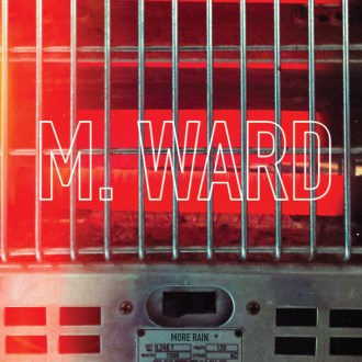 'More Rain' by M Ward by album review by Gregory Adams for The Full-length comes out March 4th via Merge Records.