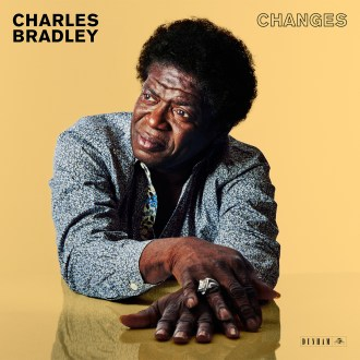 'Changes' by Charles Bradley, album review by Gregory Adams.