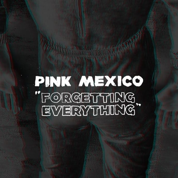 """Pink Mexico debut new single """"Forgetting Everything."""""""