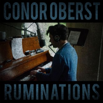 Conor Oberst Announces New LP 'Ruminations', available on October 14, 2016, via Nonesuch Records.
