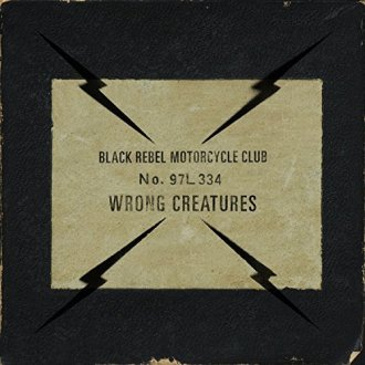 Our review of Black Rebel Motorcycle Club's 'Wrong Creatures'