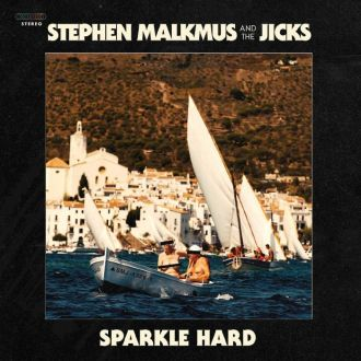 'Sparkle Hard' by Stephen Malkmus & The Jicks album review by Northern Transmissions