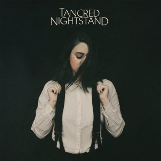 'Nightstand' by Tancred album review by Northern Transmissions