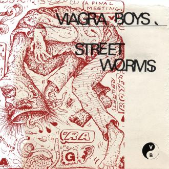 Street Worms' by Viagra Boys, album review by Leslie Chu.