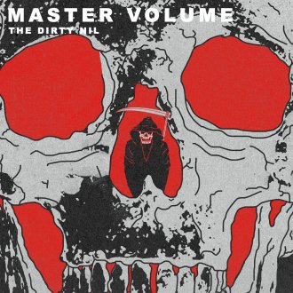 'Master Volume' by The Dirty Nil, album review by Adam Williams.