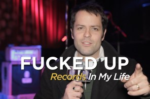 Fucked Up guest on 'Records In My Life'