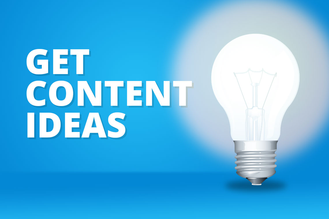 Where to Get Content Ideas