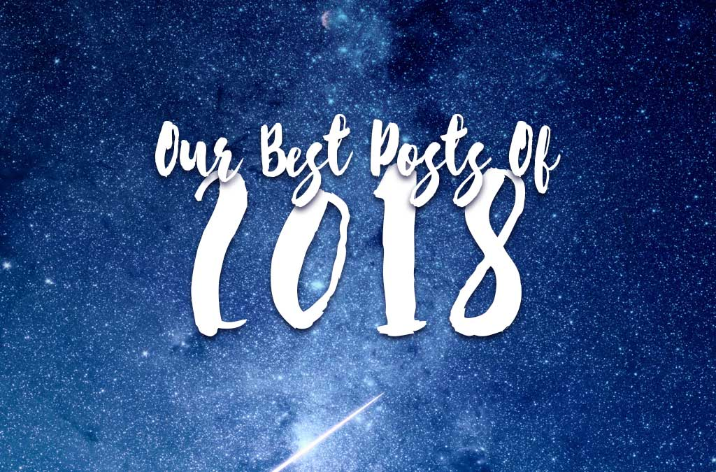 Our best posts of 2018
