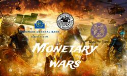 Monetary Wars