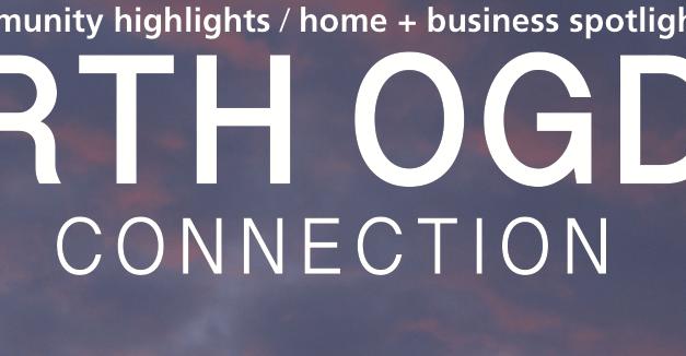 North Ogden Connection – April '18