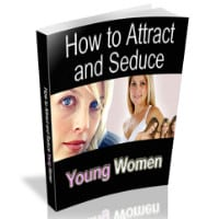 Attract & Seduce Young Women
