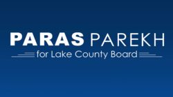 Paras Parekh for Lake County Board