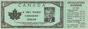 "Issued in 1962-63 by the Conservatives to counter the ""Diefenbuck"" issued by the Liberals. A number of varieties exist of this issue."
