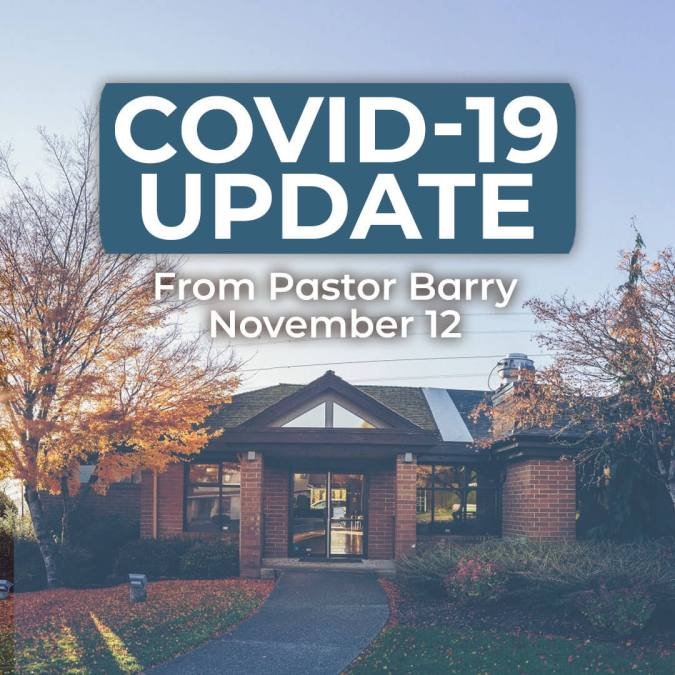 Covid 19 Update – November 12, 2020 | Pastor Barry