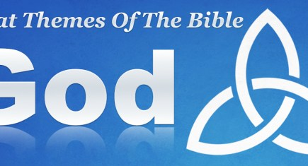 Great Themes Of The Bible: God