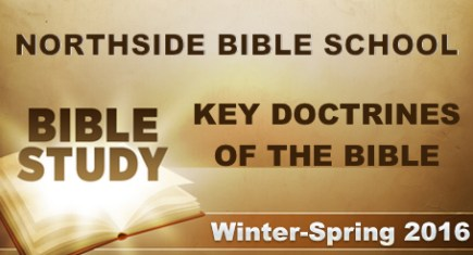 Northside Bible School: Winter-Spring 2016