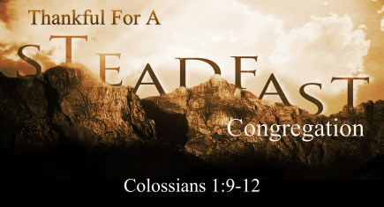 Thankful for a Steadfast Congregation