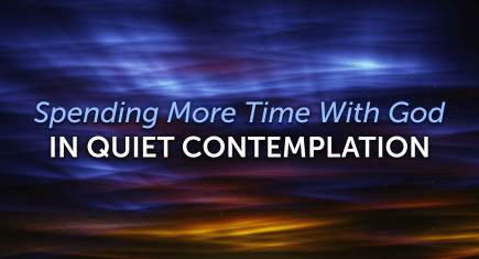 Quiet Contemplation with God