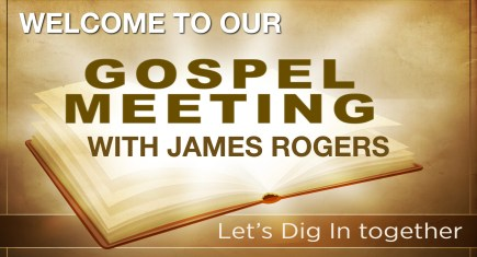 Northside's 2018 Gospel Meeting with James Rogers