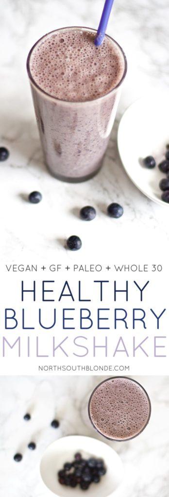 Healthy Blueberry Milkshake (Gluten-Free, Vegan, Paleo, Whole 30)