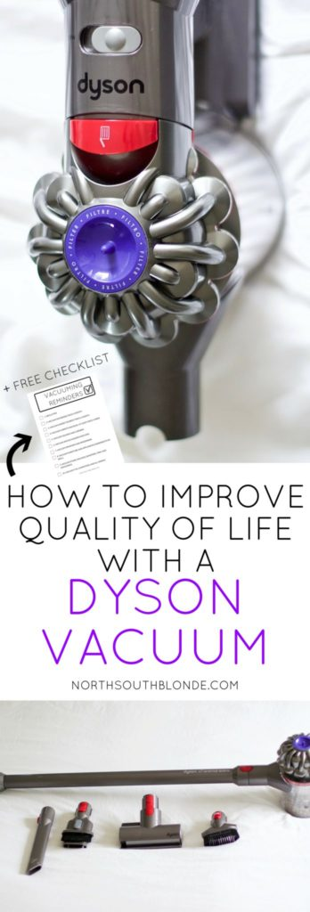 How to Improve Quality of Life with a Dyson Vacuum (+ Free Checklist)