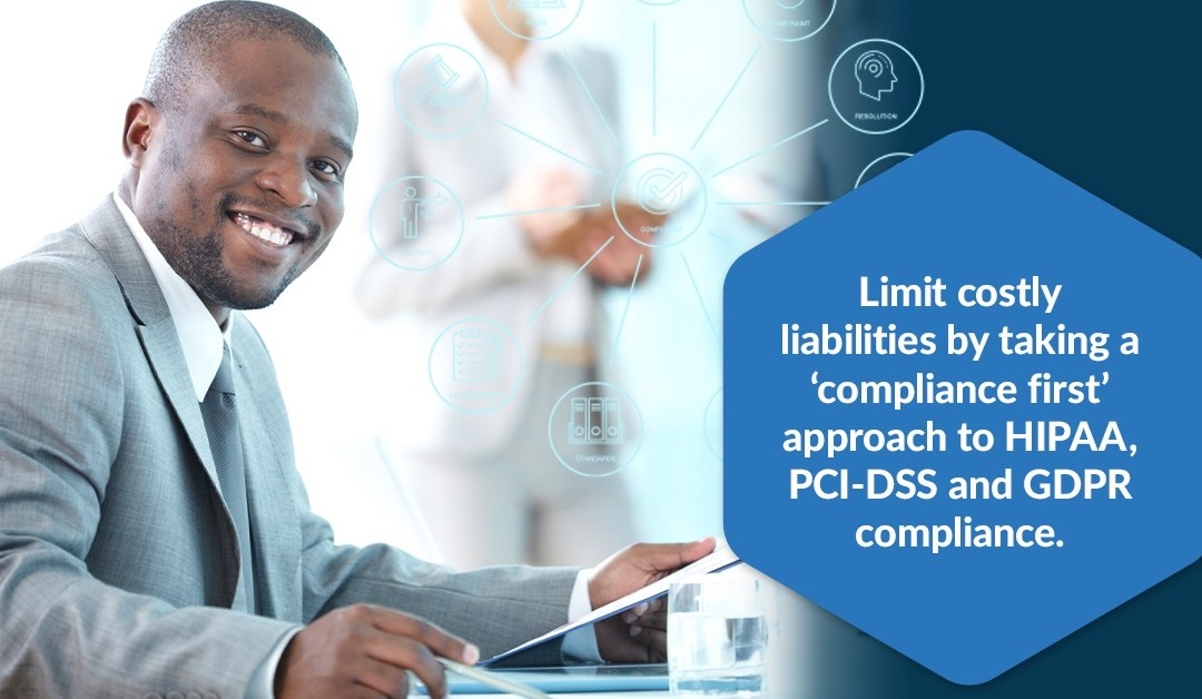 A 'Compliance First' Mindset Limits Liabilities for SMBs