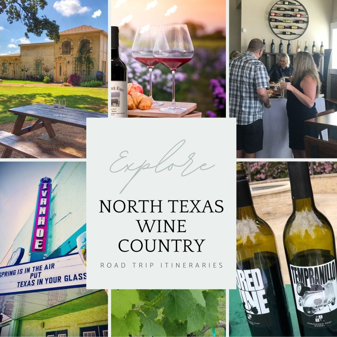 North Texas Wine Country Road Trips