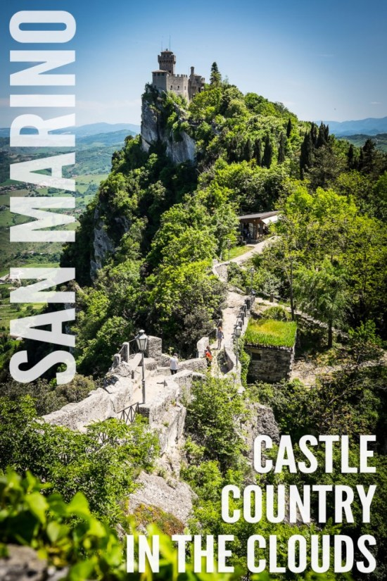 San Marino: Castle Country in the Clouds